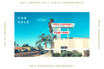 why laundromat owners sell their laundromats