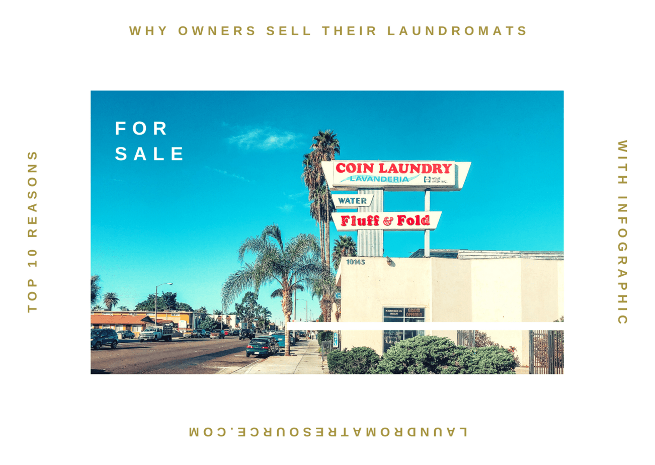 Top 10 Reasons People Sell Their Laundromat [With Infographic]