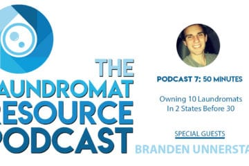 Laundromat Resource Podcast Branden Unnerstall