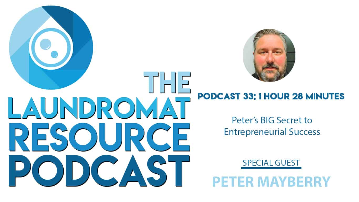 33. Peter Shares His BIG Secret to Entrepreneurial Success With Peter Mayberry