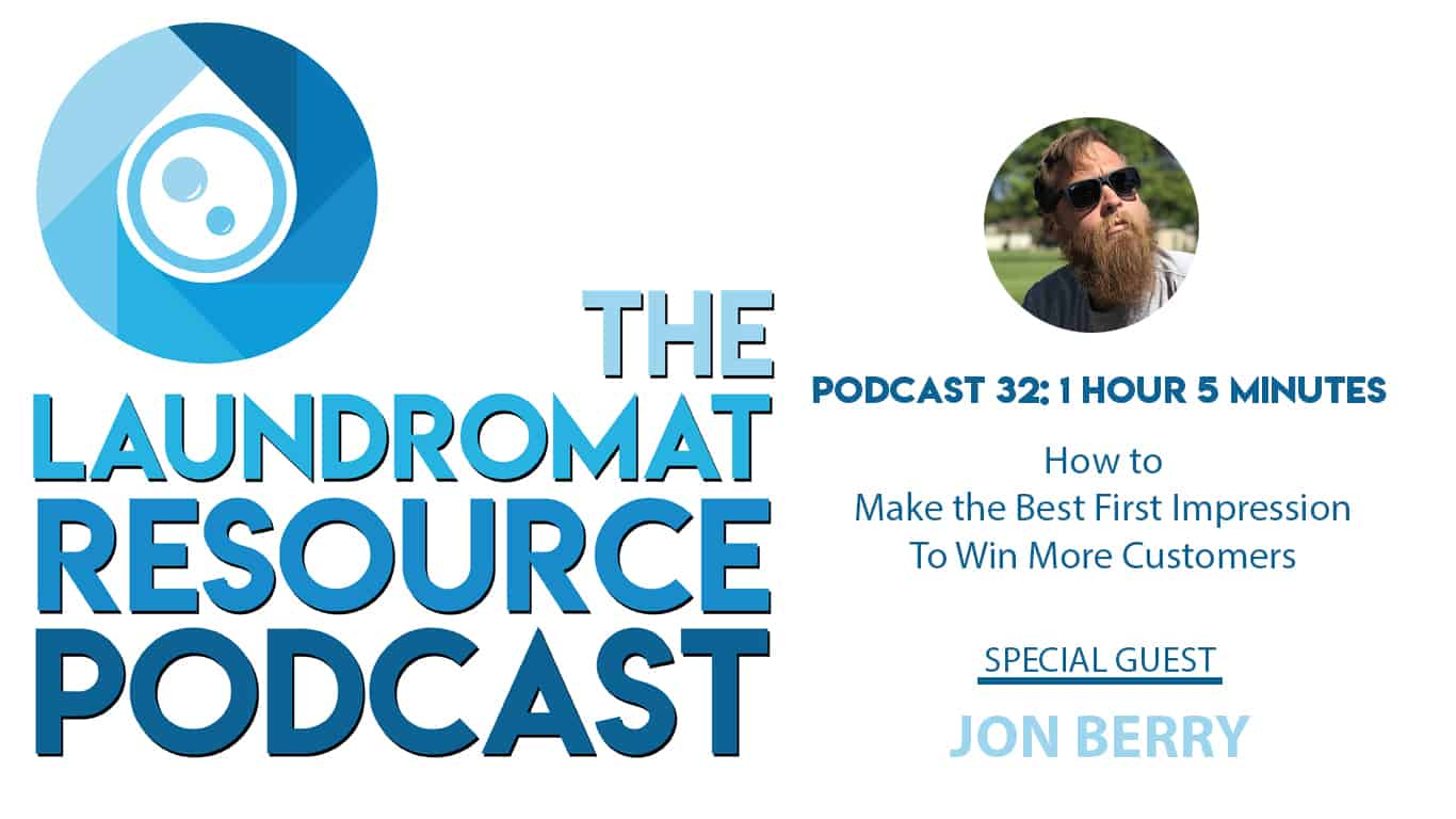 32. How To Make the Best First Impression to Win More Customers with Jon Berry