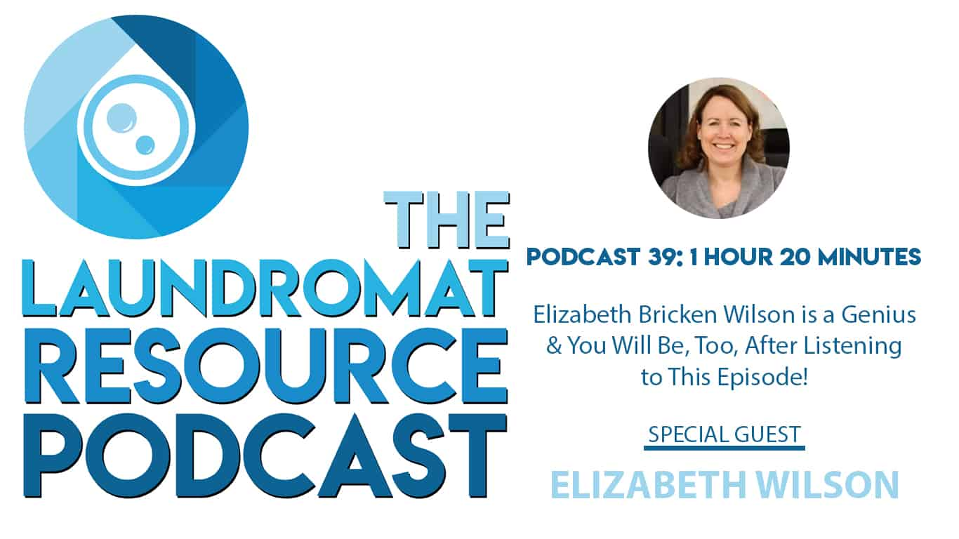 39. Elizabeth Bricken Wilson is a Genius & You Will Be, Too, After You Listen to This Episode!