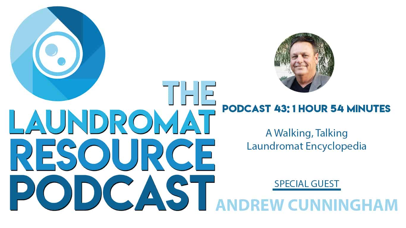 43. A Walking, Talking Laundromat Encyclopedia with Andrew Cunningham