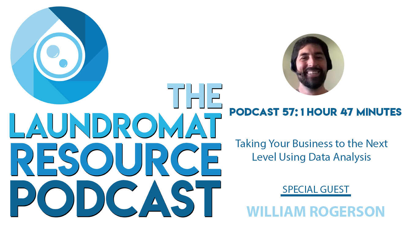 57. Taking Your Business to the Next Level With Laundromat Owner & Data Analyst William Rogerson