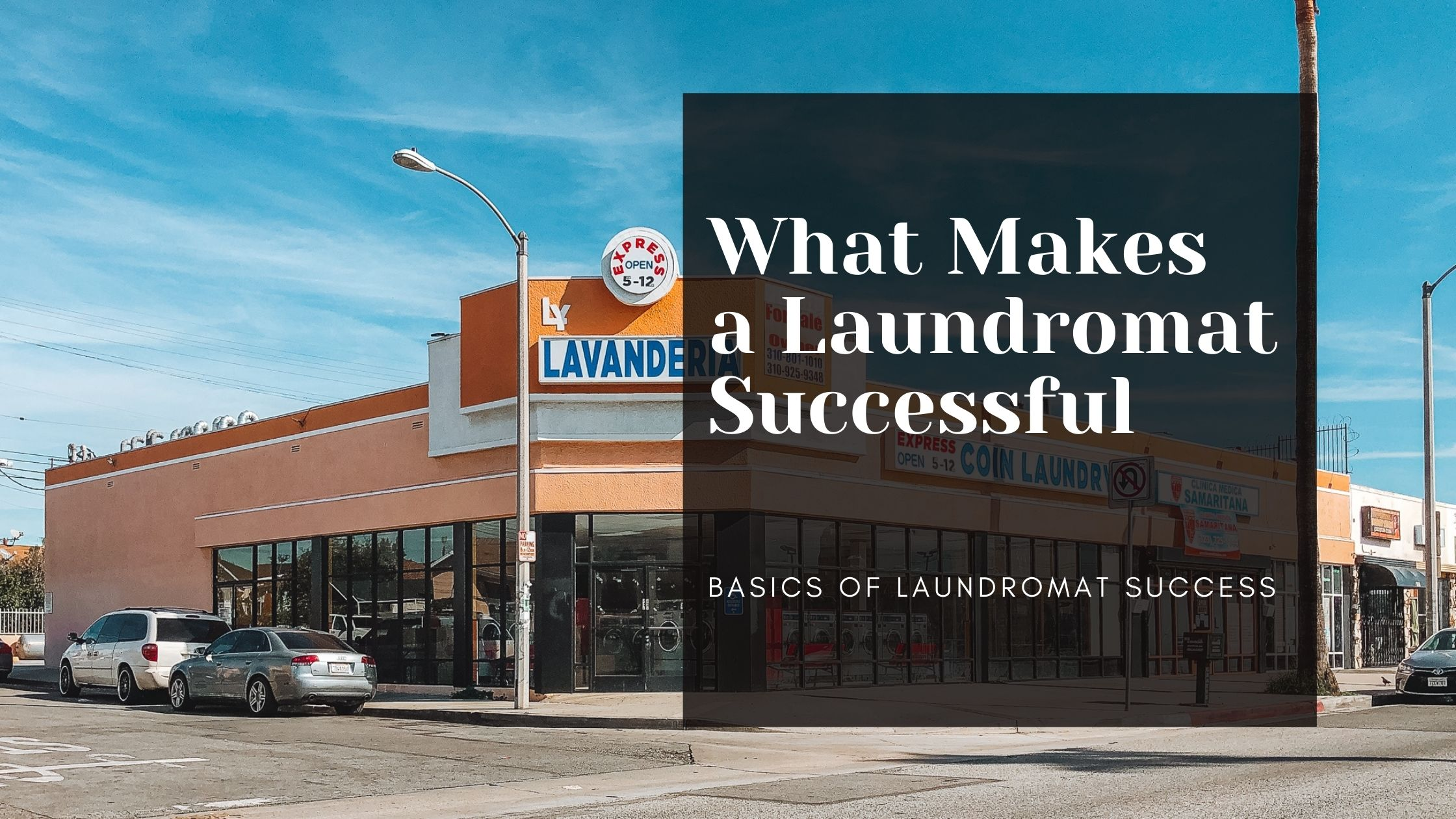 What Makes a Laundromat Successful
