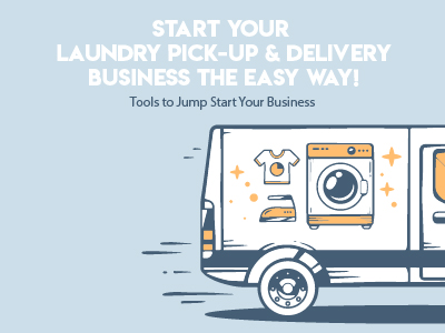 How to Start a Laundry Pick-up and Delivery Service the Easy Way