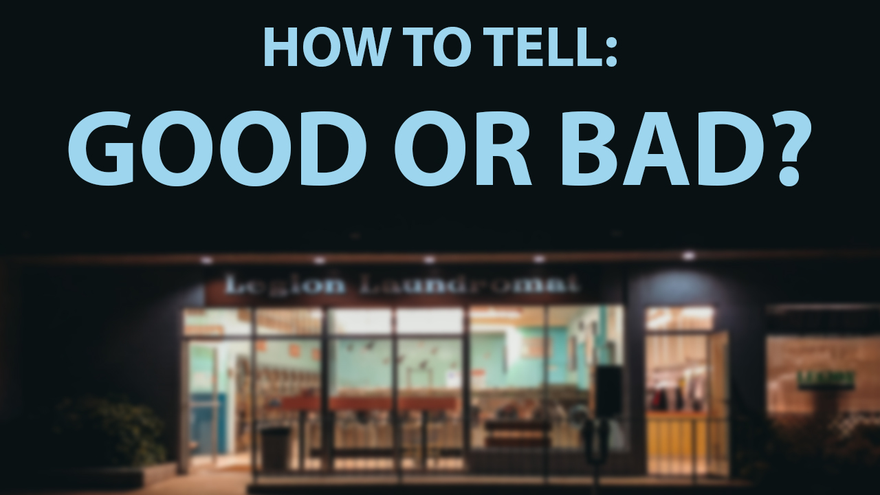 How to Know if a Laundromat is a Good One